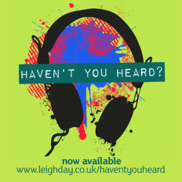 Leigh Day – Haven't You Heard? Podcast